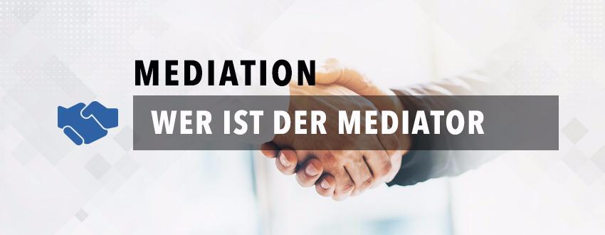 wer-ist-der-mediator