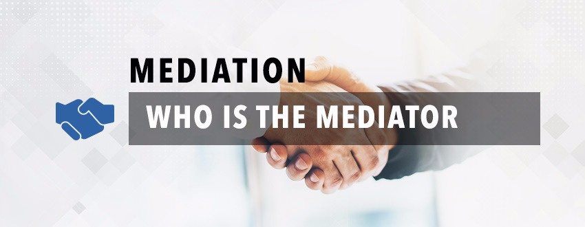 Who Is The Mediator?